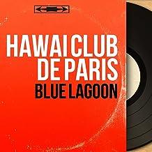 Blue Lagoon (Mono Version)