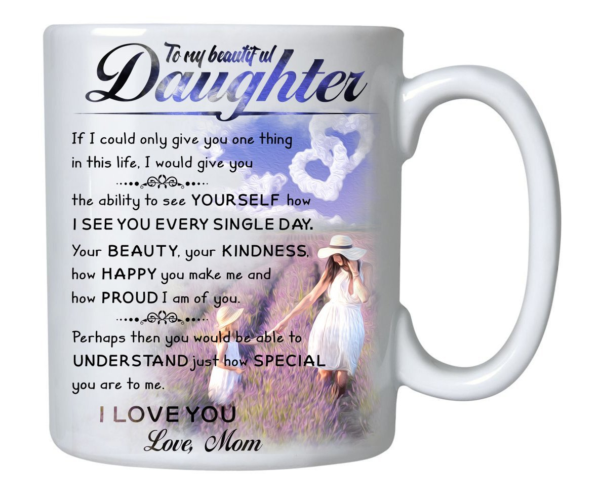 Gifts For Daughter From Mom - To My Daughter Coffee Mug - 11oz Novelty Ceramic Cup  sc 1 st  Amazon.com & 21st Birthday Gifts for Daughter: Amazon.com