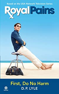 Royal Pains: First Do No Harm