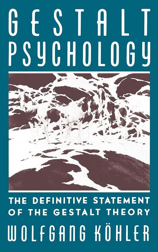 備品リンク栄光Gestalt Psychology: An Introduction to New Concepts in Modern Psychology
