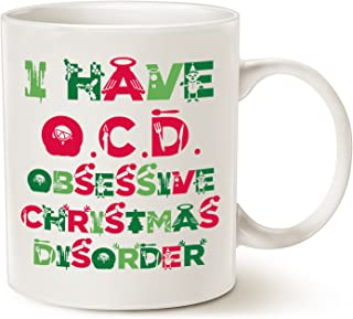 Cute Christmas Gifts, Tacky Obsessive Christmas Disorder Coffee Mugs, Best Christmas Gifts for family Ceramic Cup White, 11 Oz