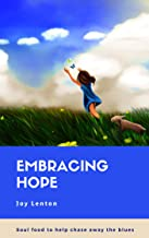 Embracing Hope: Soul Food to Help Chase Away the Blues