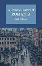 Best a concise history of romania Reviews