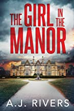 The Girl in the Manor (Emma Griffin™ FBI Mystery)