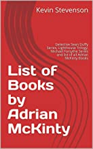List of Books by Adrian McKinty: Detective Sean Duffy Series, Lighthouse Trilogy, Michael Forsythe Series and list of all Adrian McKinty Books