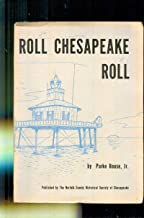 Roll, Chesapeake, Roll: Chronicles of the Great Bay (History)