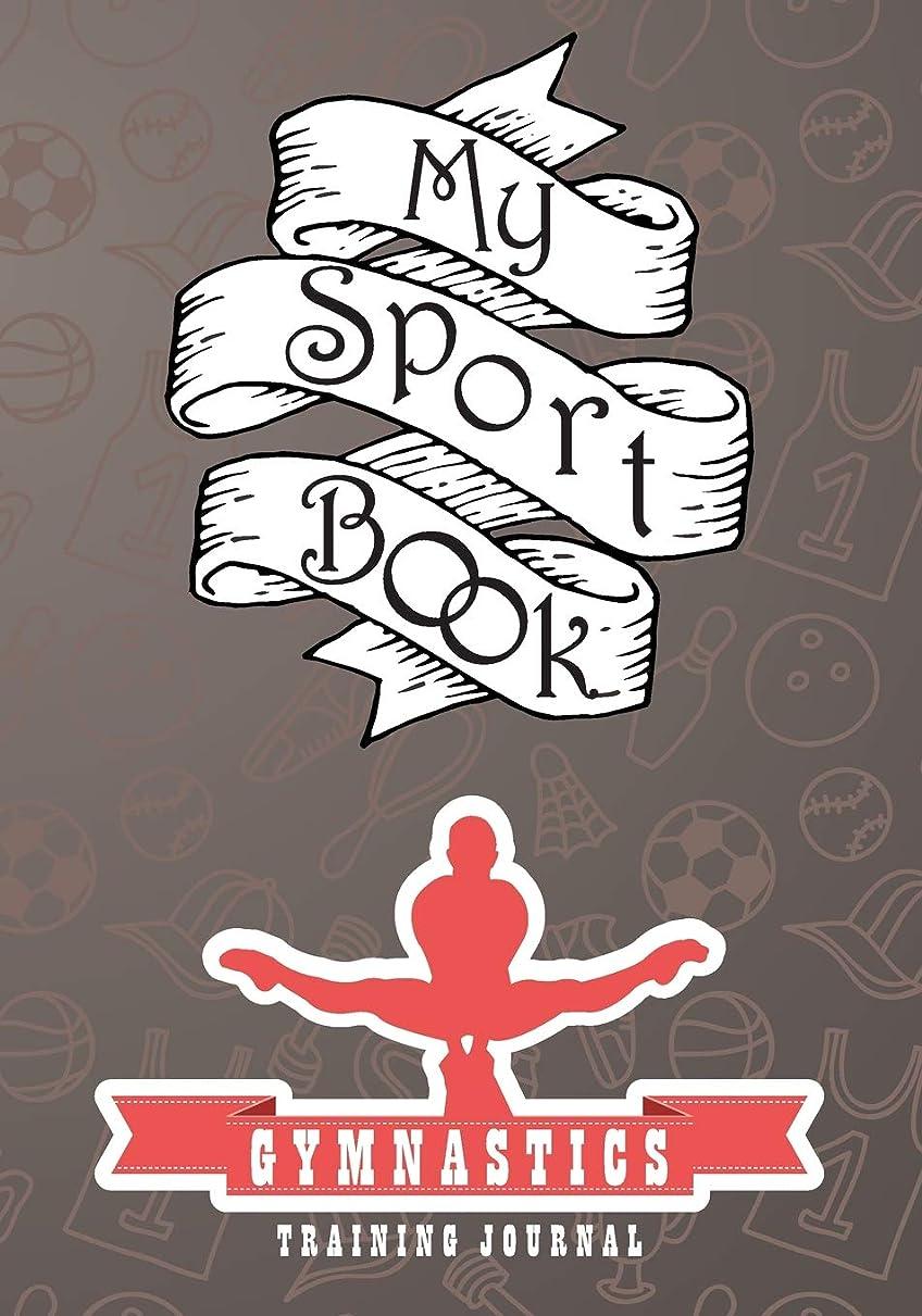 愛国的な記念日展開するMy sport book - Gymnastics training journal: 200 pages with 7