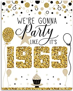 50th Birthday Poster (Fifty, 50) - We're Gonna Party Like It's 1969-11x14 Unframed Art Print - Makes a Perfect Birthday Decoration Under $15