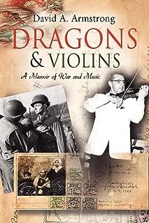 Dragons & Violins: A Memoir of War and Music