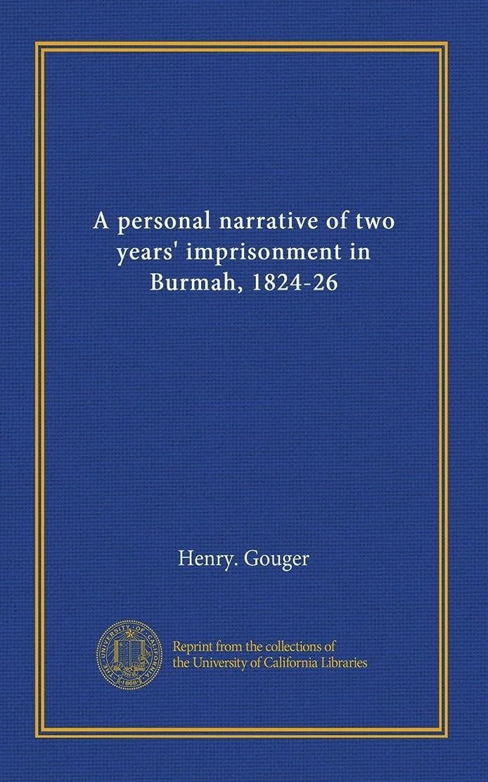 祈り精神医学標高A personal narrative of two years' imprisonment in Burmah, 1824-26