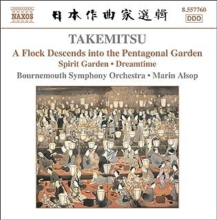 Takemitsu: A Flock Descends Into Pentagonal / Spirit Garden / Dreamtime
