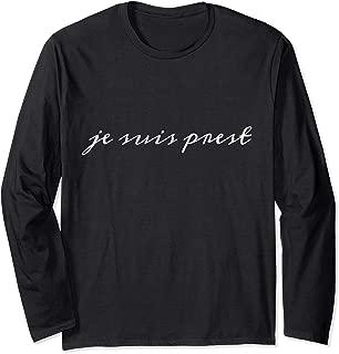 Parliament Shirts: Through the Stones Je Suis Prest Shirt Long Sleeve T-Shirt