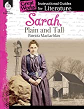 Sarah, Plain and Tall: An Instructional Guide for Literature - Novel Study Guide for Elementary School Literature with Clo...