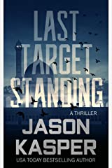 Last Target Standing: A David Rivers Thriller (Shadow Strike Book 2) Kindle Edition