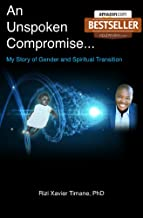 An UnSpoken Compromise: My Story of Gender and Spiritual Transition