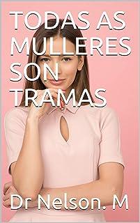 TODAS AS MULLERES SON TRAMAS (Icelandic Edition)