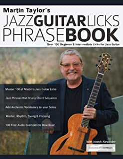 Martin Taylor's Jazz Guitar Licks Phrase Book: Beginner & Intermediate Licks for Jazz Guitar