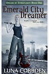 Emerald City Dreamer Kindle Edition