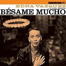 Edna Vazquez with Pink Martini - Bésame Mucho (2019) LEAK ALBUM