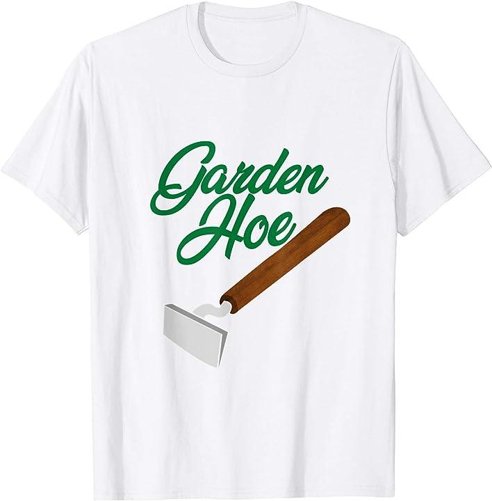 'Garden Hoe' Hilarous Gardening Gift Shirt