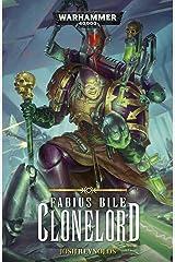 Clonelord (Fabius Bile Book 2) Kindle Edition