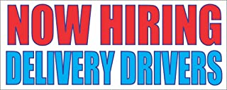 Now Hiring Delivery Drivers 2x5 Banner Sign