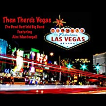Then There's Vegas (feat. Alex MacDougall)