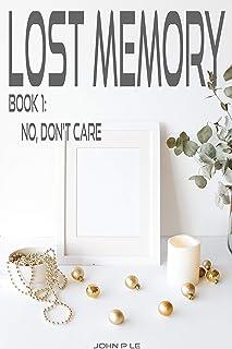 Lost Memory 1 - No, Don't Care (English Edition)