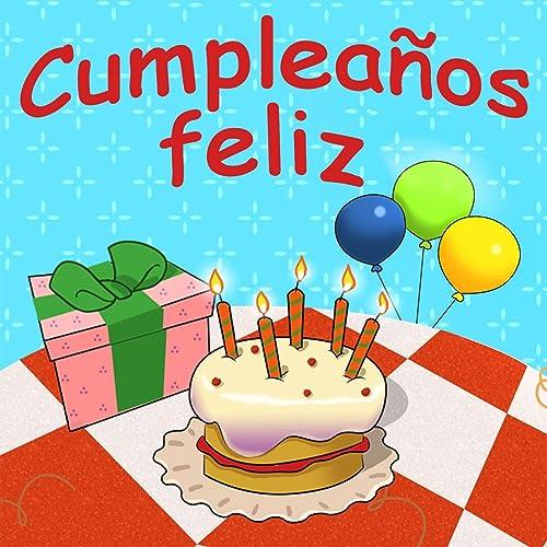 Cumpleaños Feliz Feat Música Infantil Canciones Infantiles Mp3 Downloads