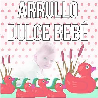 Arrullo Dulce Bebé – Fondo la Música Instrumental, Canciones de Cuna para Niños, Mejores