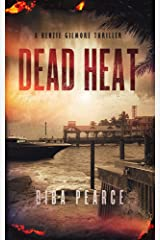 Dead Heat: A Kenzie Gilmore Thriller (English Edition) Format Kindle