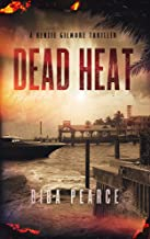 Dead Heat: A Kenzie Gilmore Thriller (English Edition)