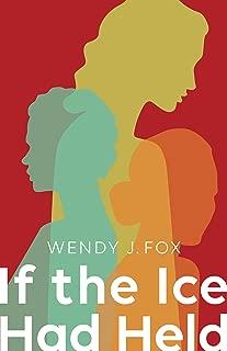 If the Ice Had Held (SFWP Literary Awards)
