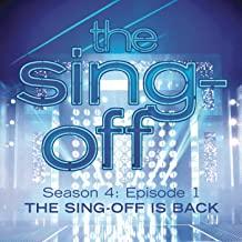 The Sing-Off: Season 4, Episode 1- The Sing-Off Is Back