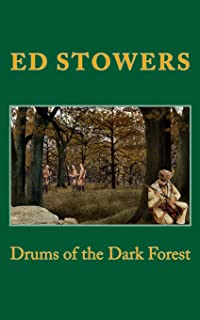 Drums of the Dark Forest