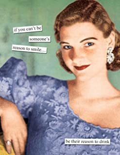 Anne Taintor Happy Birthday Greeting Card - Reason To Smile