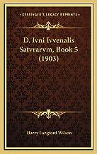 D. Ivni Ivvenalis Satvrarvm, Book 5 (1903)