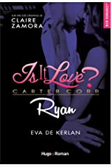 Is it love ? Carter Corp. Ryan Format Kindle