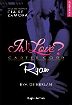 Is it love ? Carter Corp. Ryan (French Edition)