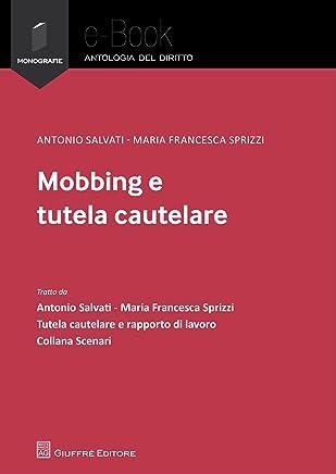 Mobbing e tutela cautelare
