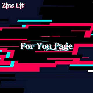 For You Page (TikTok Song) [Explicit]