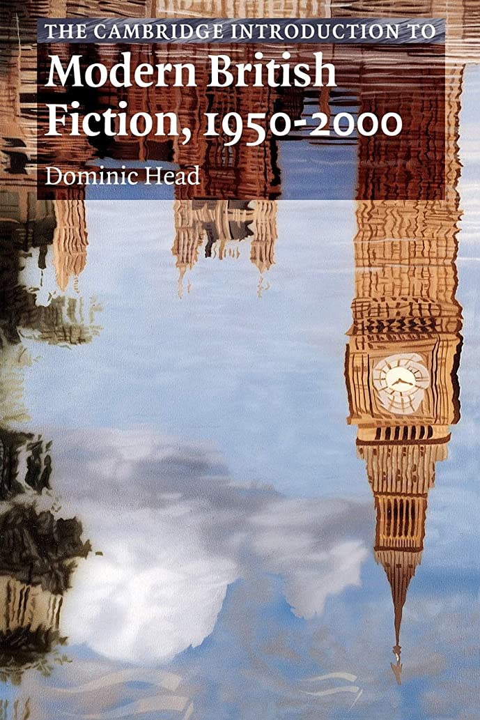 週間寄付するバンカーCamb Int Mod Brit Fiction 1950-2000 (Cambridge Introductions to Literature)