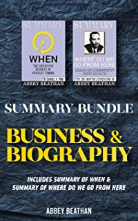 Summary Bundle: Business & Biography: Includes Summary of When & Summary of Where Do We Go from Here