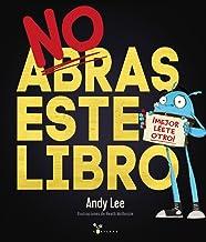 No abras este libro (Castellano - A PARTIR DE 3 AÑOS - Á