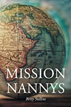 Mission Nannys: Serving missionaries around the world