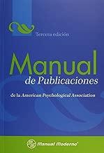 Manual de Publicaciones de la American Psychological Association / Publication Manual of the American Psychological Association (Spanish Edition)