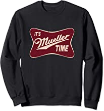 mueller time sweatshirt