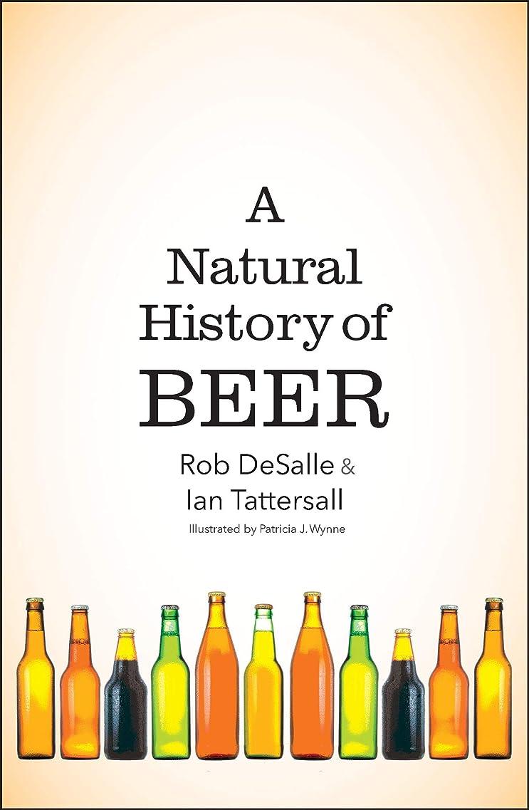 ビバ落花生贅沢なA Natural History of Beer (English Edition)