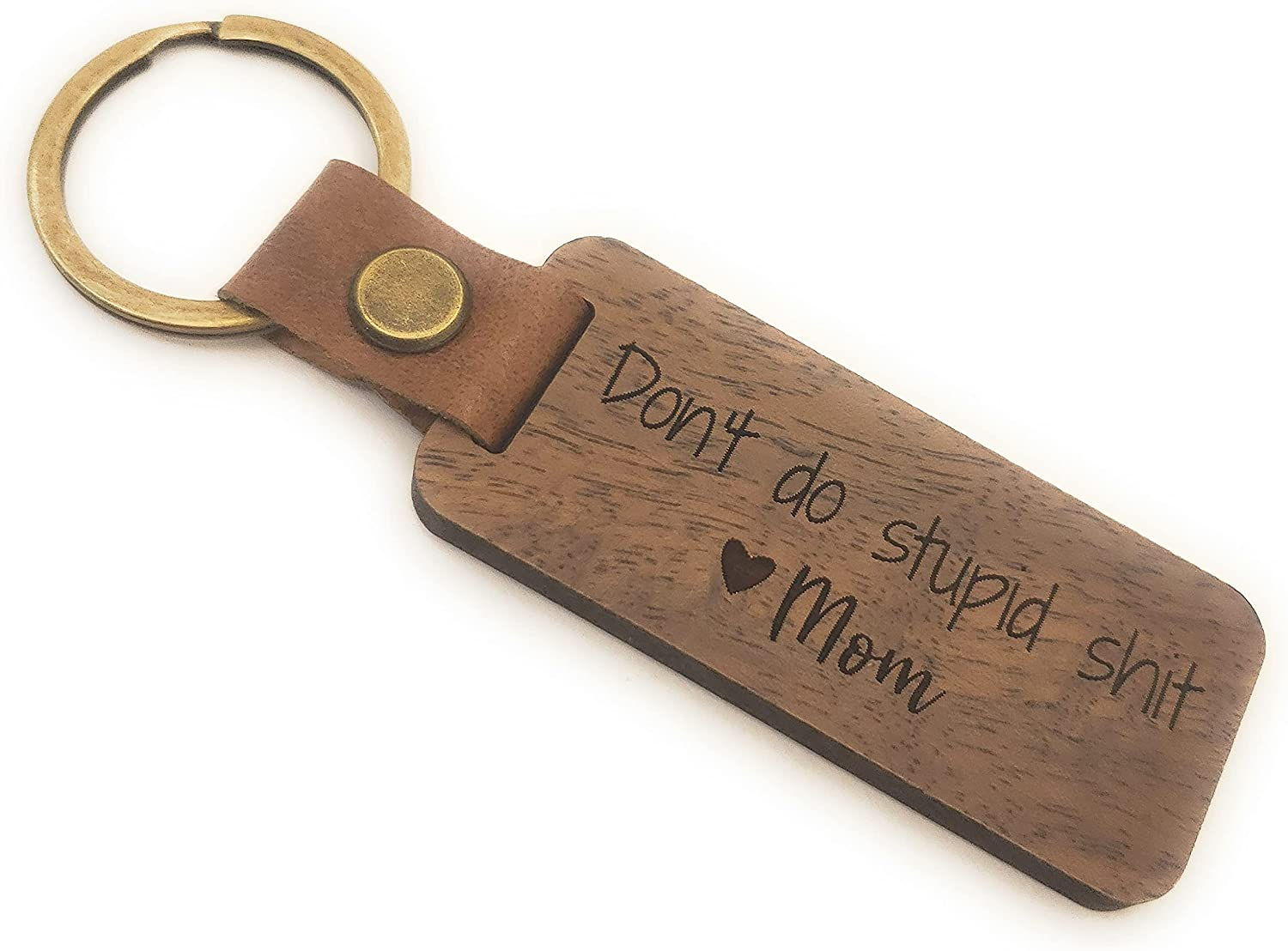 Don't Do Stupid Shit Leather Mom Wood Omaha Mall Rustic 2021 spring and summer new Love Keychain