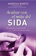 Acabar con el mito del sida (SALUD Y VIDA NATURAL) (Spanish Edition)